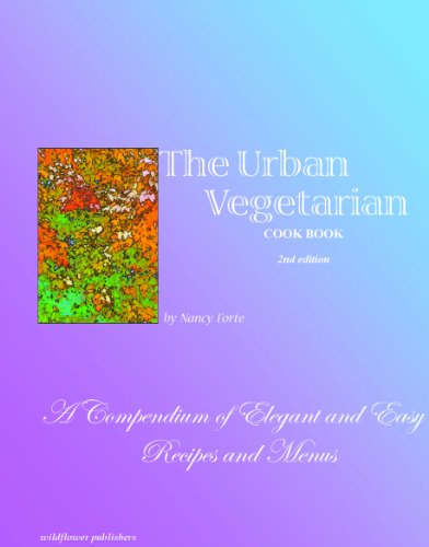 The Urban Vegetarian Cookbook, 2nd Edition