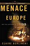 Menace in Europe, Claire Berlinski, 1400097703