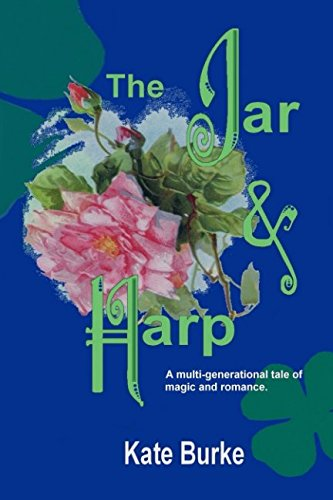 The Jar & Harp: A multi-generational tale of magic and ()