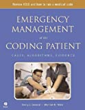 Emergency Management of the Coding Patient: Cases, Algorithms, Evidence (Spiral Manual Series)