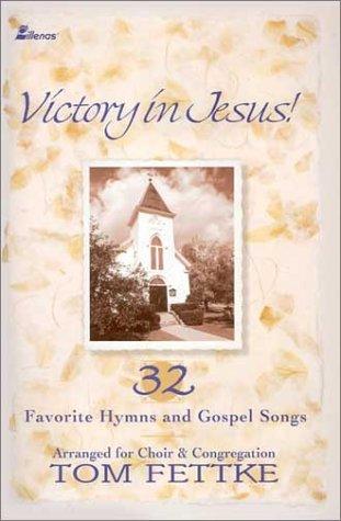 victory-in-jesus-32-favorite-hymns-and-gospel-songs
