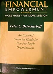 Financial Empowerment: More Money for More Mission (Mission-Based Management Series)