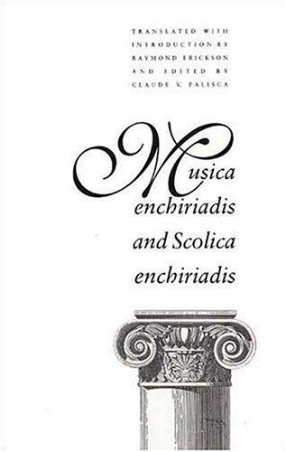 Musica enchiriadis and Scolica enchiriadis (Music Theory Translation Series)