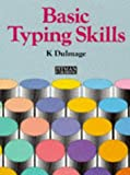 img - for Basic Typing Skills book / textbook / text book