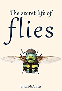 Book Cover: The Secret Life of Flies