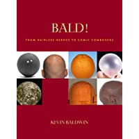 Bald!: From Hairless Heroes to Comic Combovers