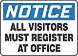 7''Hx10''W Black/Blue/White Aluminum NOTICE ALL VISITORS MUST REGISTER AT OFFICE Admittance & Exit Sign