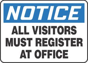 10''Hx14''W Black/Blue/White Aluminum NOTICE ALL VISITORS MUST REGISTER AT OFFICE Admittance & Exit Sign