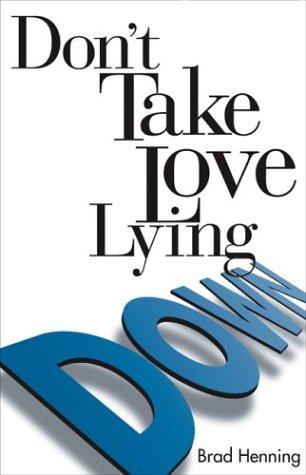 Don't Take Love Lying Down ebook