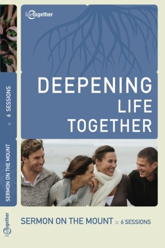 Sermon on the Mount (Deepening Life Together) 2nd Edition