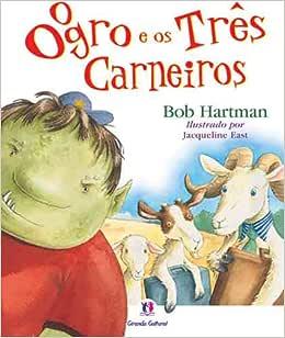 O ogro e os três carneiros | Amazon.com.br