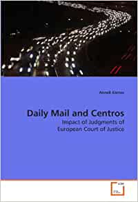 Amazon.com: Daily Mail and Centros: Impact of Judgments of European