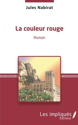 La couleur rouge: Roman (French Edition)