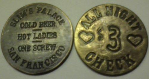Slim's Palace San Francisco Solid Brass Brothel Token
