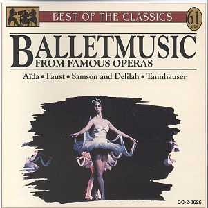 Ballet Music From Famous Operas