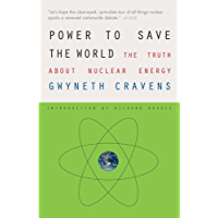 Power to Save the World: The Truth About Nuclear Energy (English Edition)
