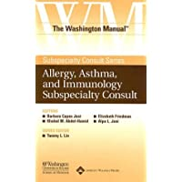 The Washington Manual Allergy, Asthma, and Immunology Subspecialty Consult (The Washington Manual Subspecialty Consult Series)
