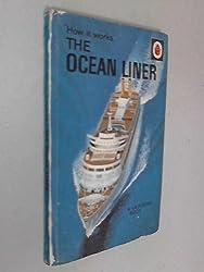 The Ocean Liner (How it Works)