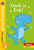 Dash is Fab!: Level 0 (Read It Yourself with Ladybird)