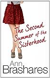 The Second Summer Of The Sisterhood (The Sisterhood of the Travelling Pants)