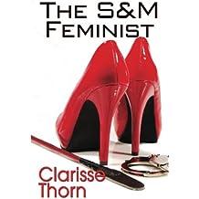 The S&M Feminist: Best Of Clarisse Thorn
