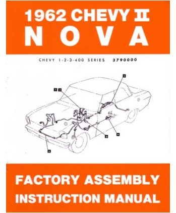 1962 Chevrolet Chevy ll Nova Assembly Manual Book Rebuild Instructions Drawings