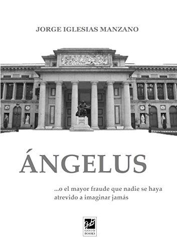 Descargar Libro Angelus Jorge Iglesias Manzano