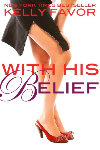 With His Belief (For His Pleasure, Book 14)