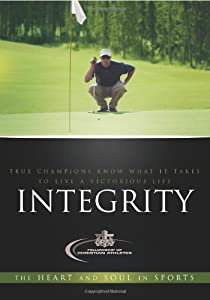 Integrity The Heart And Soul In Sports