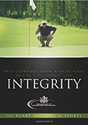 Integrity: The Heart and the Soul in Sports