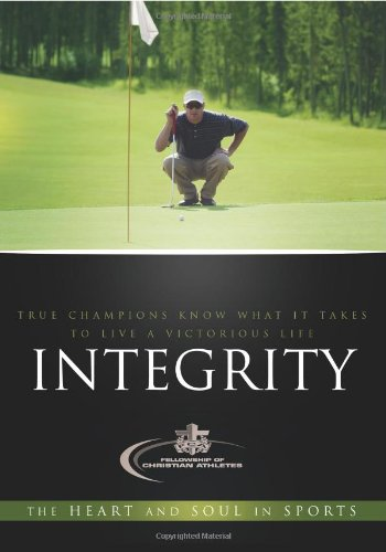 Integrity  The Heart And The Soul In Sports