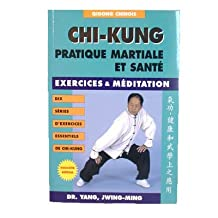 CHI-KUNG EXERCICES/MEDITATION