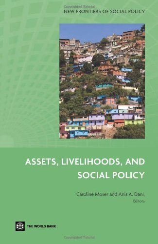 Assets, Livelihoods, and Social Policy (New Frontiers of Social Policy)