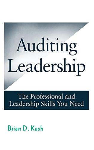 PDF read Auditing Leadership: The Professional and Leadership Skills