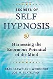 Product review for Secrets of Self Hypnosis: Harnessing the Enormous Potential of the Mind