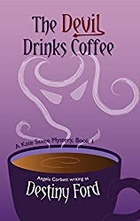 The Devil Drinks Coffee (A Kate Saxee Mystery Book 1)