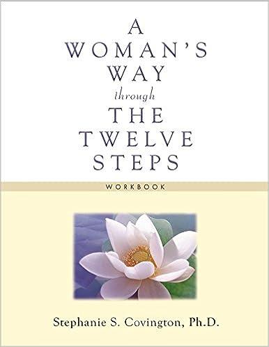 A Womans Way Through The Twelve Steps Workbook Stephanie S