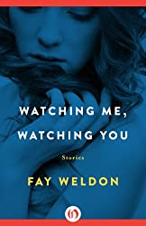 Watching Me, Watching You: Stories