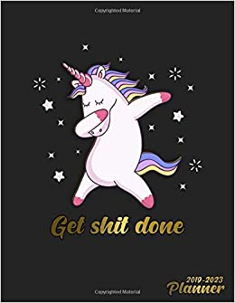 get shit done 2019 2023 planner golden unicorn 5 year planner with 60 months spread view calendar pretty five year organizer agenda schedule notebook and business planner