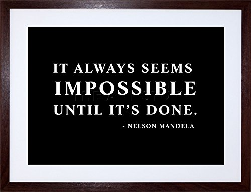 Photo Mandela Nelson (9x7 INCH NELSON MANDELA ALWAYS IMPOSSIBLE DONE QUOTE TYPOGRAPHY SIMPLE FRAMED WALL ART PRINT PICTURE PAINTING WOODEN PHOTO FRAME BLACK WHITE OAK BROWN F97X627)