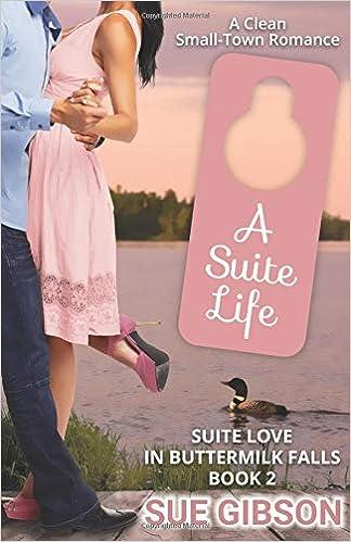 A Suite Life (Suite Love Series Book 2)