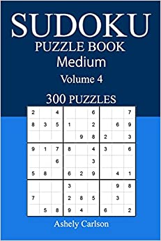 300 Medium Sudoku Puzzle Book: Volume 4