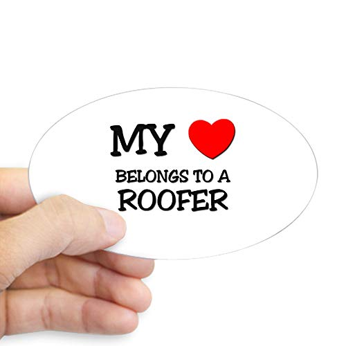 CafePress My Heart Belongs to A Roofer Oval Sticker for sale  Delivered anywhere in Canada