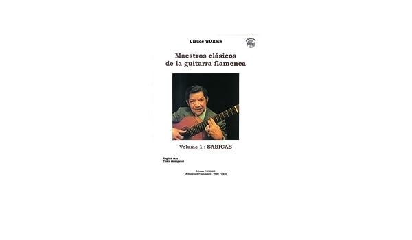 Maestros Clasicos de la Guitarra Flamenca Vol.1 : Sabicas + CD ...