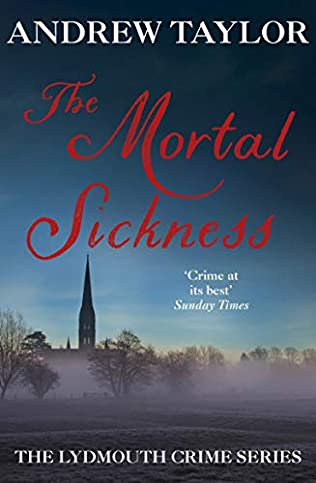 The Mortal Sickness Lydmouth Book 2 By Andrew Taylor