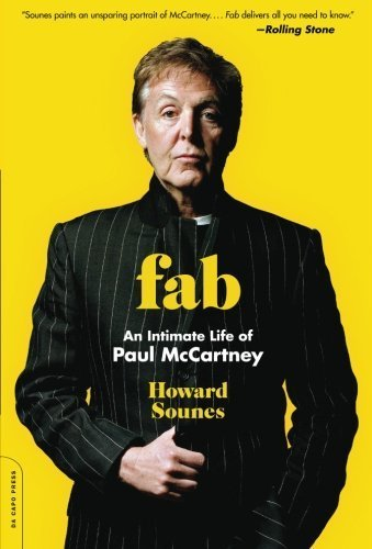 Fab: An Intimate Life of Paul McCartney by Howard Sounes (2011-11-22) (Fab An Intimate Life Of Paul Mccartney)