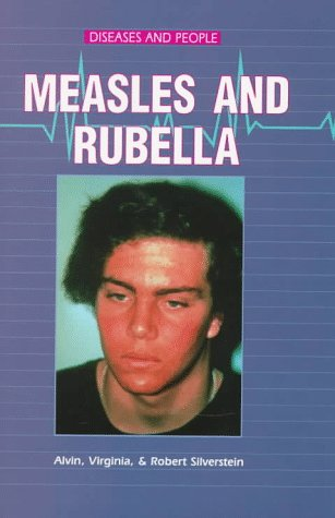 Measles and Rubella (Diseases and People)