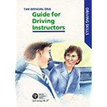 The Official DSA Guide for Approved Driving Instructors (Driving Skills)