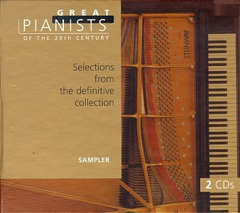 20th Century Pieces (Great Pianists of the 20th Century - Selections from the definitive collection [Sampler])