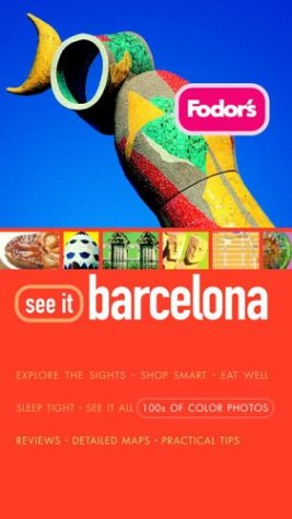 Fodor's See It Barcelona, 1st Edition (Fodor's See It)